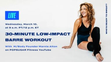 30-Minute Live Low-Impact Barre Workout With M/Body Founder Marnie Alton