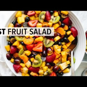 FRUIT SALAD | the best recipe (and so easy!)