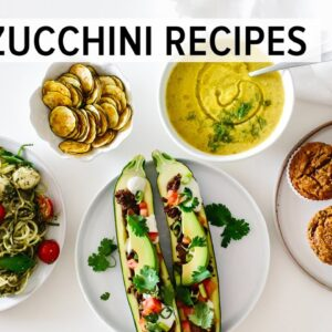 BEST ZUCCHINI RECIPES | easy & healthy recipes to love!